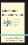 Jean P. Shipman – Barbara A. Ulmer (szerk.): Information and Innovation