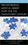 Melanie J. Norton – Nathan Rupp (szerk.): Transforming Medical Library Staff for the Twenty-First Century