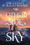 Amie Kaufman – Meagan Spooner: The Other Side of the Sky