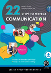 Nikolics Noémi – Szénásiné Steiner Rita: 22 steps to perfect communication