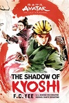 F. C. Yee: Avatar, The Last Airbender: The Shadow of Kyoshi