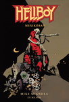 Mike Mignola: Hellboy Mexikóban