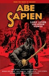 Mike Mignola – Scott Allie – John Arcudi: Abe Sapien 9. – Lost Lives and Other Stories