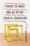 Matt Parker: Things to Make and Do in the Fourth Dimension