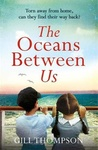Gill Thompson: The Oceans Between Us