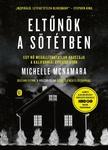 Michelle McNamara: Eltűnök a sötétben