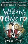 Cressida Cowell: Twice Magic