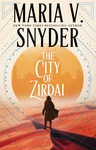Maria V. Snyder: The City of Zirdai