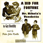 Guy Boothby: A Bid For Fortune
