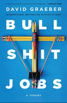 David Graeber: Bullshit Jobs
