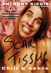Anthony Kiedis – Larry Sloman: Scar Tissue