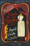 Angela Carter: Saints and Strangers