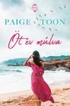 Paige Toon: Öt év múlva