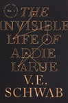 V. E. Schwab: The Invisible Life of Addie LaRue