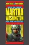 Frank Miller: The Life and Times of Martha Washington in the Twenty-First Century