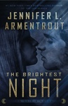 Jennifer L. Armentrout: The Brightest Night