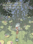 Fred Duval – Michel Bussi: Black Water Lilies