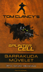 David Michaels: Tom Clancy's Splinter Cell – Barrakuda művelet