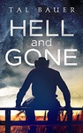 Tal Bauer: Hell and Gone