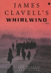 James Clavell: Whirlwind