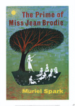 Muriel Spark: The Prime of Miss Jean Brodie