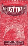 Stephen Laws: Ghost Train