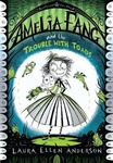 Laura Ellen Anderson: Amelia Fang and the Trouble with Toads