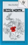 Alan Zweibel: Bezzeg North…