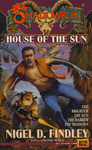 Nigel D. Findley: House of the Sun