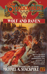 Michael A. Stackpole: Wolf and Raven