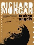 Richard Morgan: Broken Angels