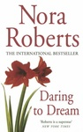 Nora Roberts: Daring to Dream