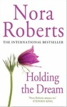 Nora Roberts: Holding the Dream