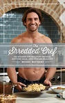Michael Matthews: The Shredded Chef