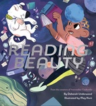 Deborah Underwood: Reading Beauty