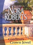 Nora Roberts: Cordina's Crown Jewel