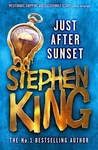 Stephen King: Just After Sunset