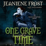 Jeaniene Frost: One Grave at a Time