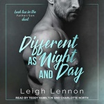 Leigh Lennon: Different as Night and Day