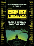 Star Wars: From a Certain Point of View – The Empire Strikes Back