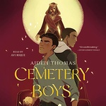 Aiden Thomas: Cemetery Boys