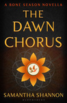 Samantha Shannon: The Dawn Chorus