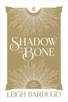 Leigh Bardugo: Shadow and Bone
