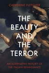 Catherine Fletcher: The Beauty and the Terror
