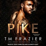 T. M. Frazier: Pike