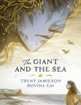 Trent Jamieson: The Giant and the Sea