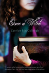 Carolyn MacCullough: Once a Witch