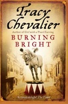 Tracy Chevalier: Burning Bright