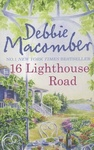 Debbie Macomber: 16 Lighthouse Road