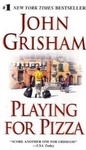 John Grisham: Playing For Pizza